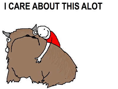 A simplistic drawing of a person embracing a large furry, horned creature with caption 'I care about this ALOT'